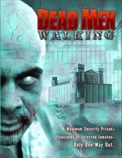 ��������� ������� ���� - Dead Men Walking
