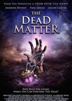 ������� ����� - The Dead Matter