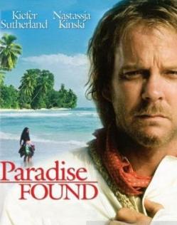 Найденный рай - Paradise Found