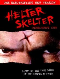 Хелтер Скелтер - Helter Skelter