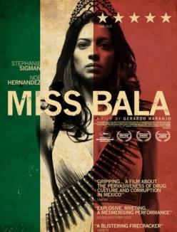 Мисс Бала - Miss Bala