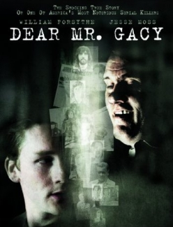 Дорогой мистер Гэйси - Dear Mr. Gacy