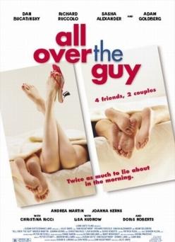 Парень хоть куда - All Over the Guy