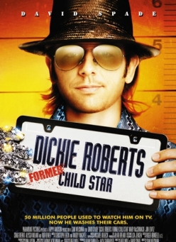 Дикки Робертс: Звездный ребенок - Dickie Roberts: Former Child Star