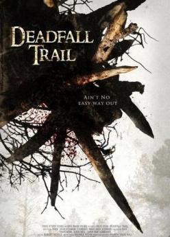 Смертельная ловушка - Deadfall Trail