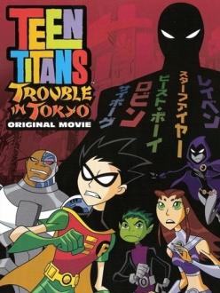 Юные Титаны: Происшествие в Токио - TEEN TITANS: Trouble in Tokyo