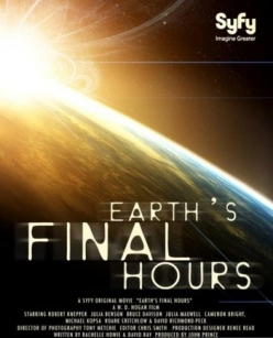 Последние часы Земли - Earths Final Hours