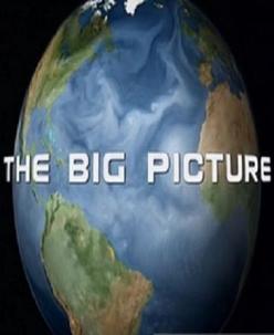Общая картина - The Big Picture