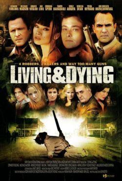 Жизнь и смерть - Living $ Dying