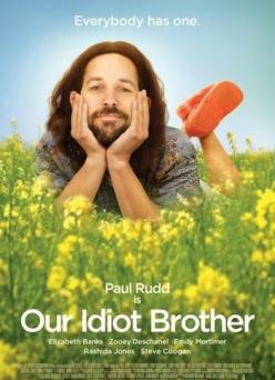 Мой придурочный брат - Our Idiot Brother