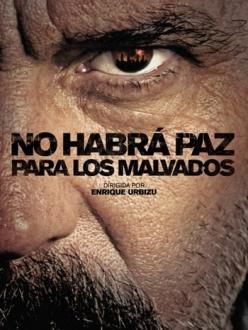 Нет мира для нечестивых - No habrá paz para los malvados