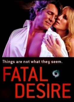 Роковая ошибка - Fatal Desire