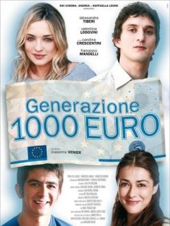 Поколение 1000 евро - Generazione mille euro