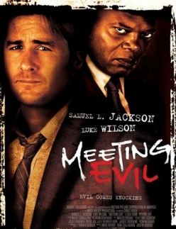 Встреча со злом - Meeting Evil