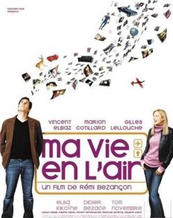 Любовь в воздухе - Ma vie en lair
