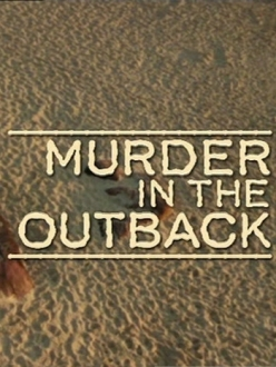 �������� � ����� - Joanne Lees: Murder in the Outback