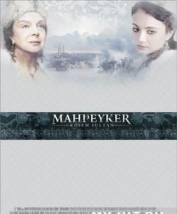 Махпейкер - Mahpeyker - Kцsem Sultan