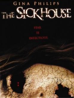 Заразный дом - The Sick House