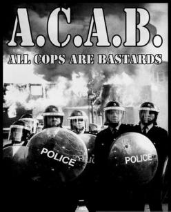 ��� ���� - ������� - A.C.A.B.: All Cops Are Bastards