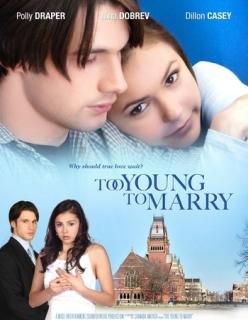 Чересчур молоды для женитьбы - Too Young to Marry