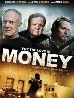 Чувство алчности - For the Love of Money