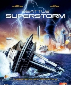 Супершторм в Сиэтле - Seattle Superstorm