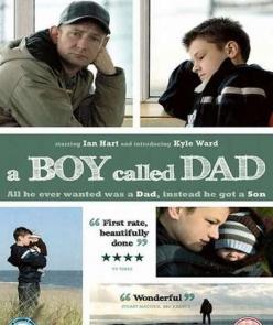 Мальчик которого звали папой - A Boy Called Dad