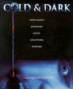 ����� � ���� - Cold and Dark