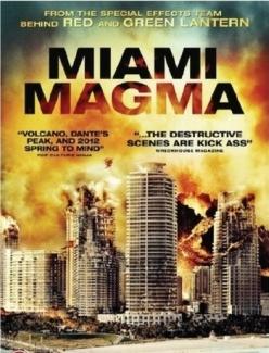 Извержение в Майами - Miami Magma