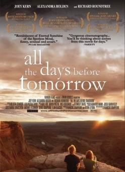От вчера до завтра - All the Days Before Tomorrow