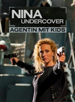 Моя супермама - Nina Undercover - Agentin mit Kids