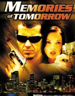 Воспоминания о завтрашнем дне - Memories of Tomorrow