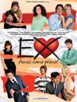 Бывшие: Лучшие друзья! - Ex: Amici come prima