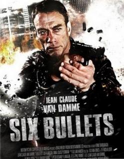 Шесть пуль - 6 Bullets