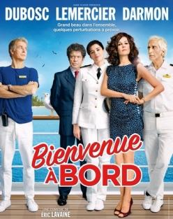 Добро пожаловать на борт - Bienvenue а bord