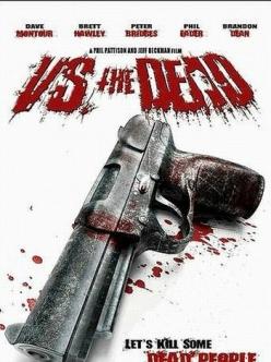 Против мёртвых - Vs. the Dead