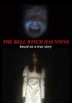 Призрак в доме семьи Белл - Bell Witch Haunting
