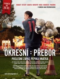 Чемпионат района: Последний матч Пепика Гнатка - Okresni prebor: Posledni zapas Pepika Hnatka
