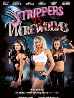 ������������ ������ ��������� - Strippers vs Werewolves