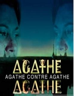 Двойник Агаты - Agathe contre Agathe