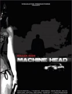 Дорожный убийца - Machine Head