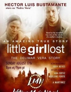Пропала маленькая девочка. История Делимар Веры - Little Girl Lost: The Delimar Vera Story