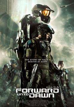Halo 4: Идущий к рассвету - Halo 4: Forward Unto Dawn