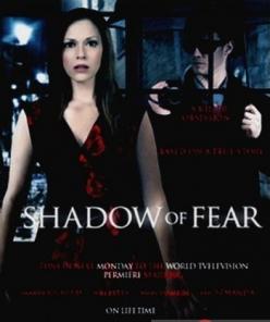 Опасные влечения - Shadow of Fear