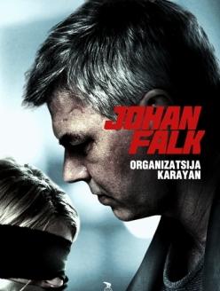 Йон Фалк: Организация Караян - Johan Falk: Organizatsija Karayan