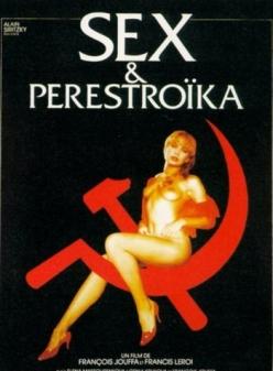Секс и перестройка - Sex et perestroпka