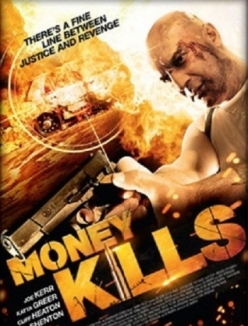 Смертельные деньги - Money Kills