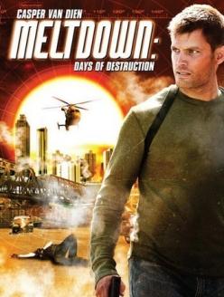 Дни разрушений - Meltdown
