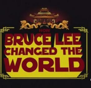 Как Брюс Ли изменил мир - (How Bruce Lee changed the World)