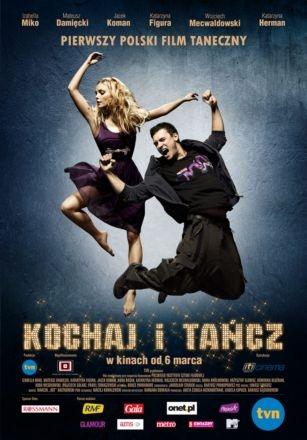 Люби и танцуй - (Kochaj i tancz)